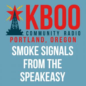 Smokesignals from the Speakeasy