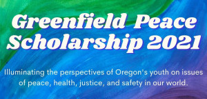 OSPR: Greenfield Peace Scholarship 2021