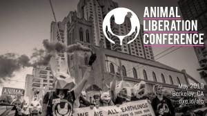 Animal Liberation Conference May 29-June 4 2019