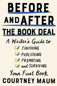 Before and After the Book Deal cover