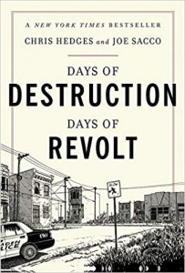 Chris Hedges and Joe Sacco talk about their book Days of Destruction Days of Revolt on Words and Pictures with S.W. Conser on KBOO Radio
