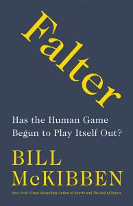 Falter, by Bill McKibben