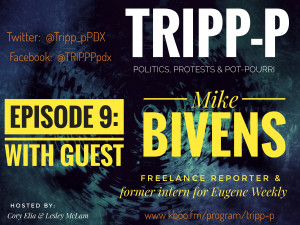 Episode #9 Mike Bivens Freelance Reporter