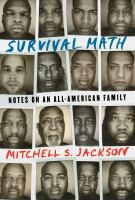 Survival Math by Mitchell S Jackson