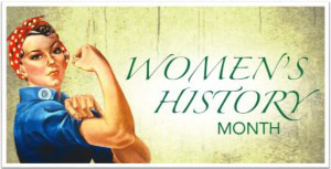 Womens History Month.